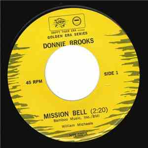 Donnie Brooks - Mission Bell / He Stole Flo