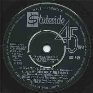Mitch Ryder & The Detroit Wheels - Devil With A Blue Dress On / Good Golly Miss Molly