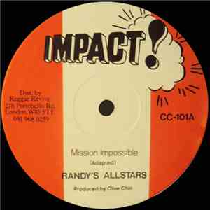 Randy's Allstars / Tony Brevett - Mission Impossible / Don't Get Weary mp3 download