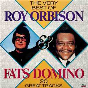 Roy Orbison / Fats Domino - The Very Best Of Roy Orbison & Fats Domino
