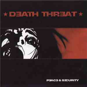 Death Threat  - Peace & Security