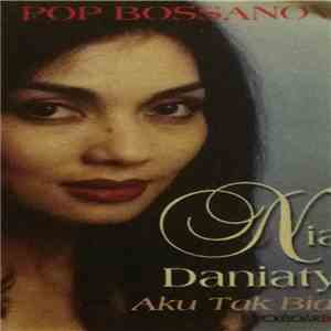 Nia Daniaty - Aku Tak Biasa mp3 download
