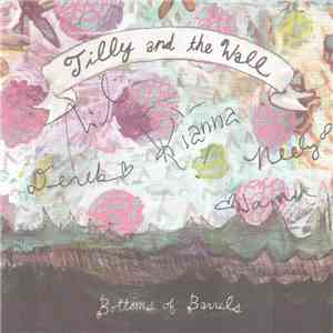 Tilly And The Wall - Bottoms Of Barrels mp3 download