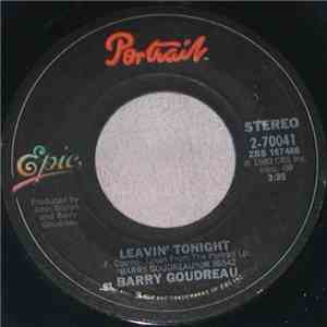 Barry Goudreau - Leavin' Tonight mp3 download