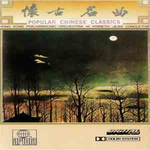 Hong Kong Philharmonic Orchestra / Kenneth Jean - Popular Chinese Classics