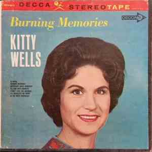 Kitty Wells - Burning Memories