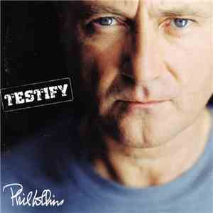 Phil Collins - Testify