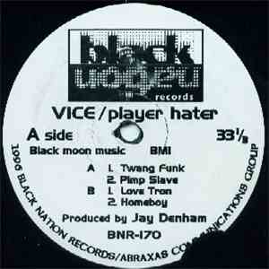 Vice - Player Hater mp3 download