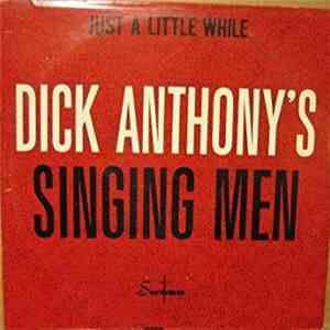 Dick Anthony's Singing Men - Just A Little While mp3 download