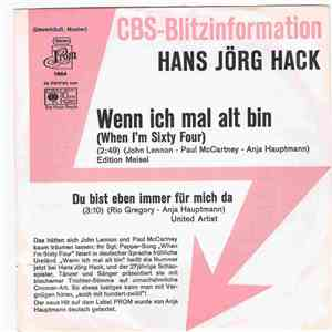 Hans Jörg Hack - Wenn Ich Einmal Alt Bin (When I'm Sixty Four) mp3 download