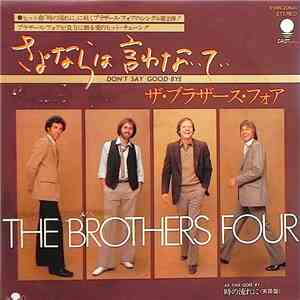 The Brothers Four - Don't Say Goodbye