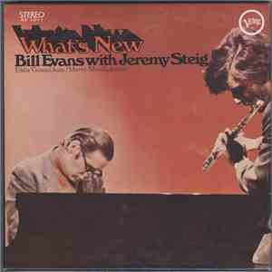 Bill Evans With Jeremy Steig - What's New