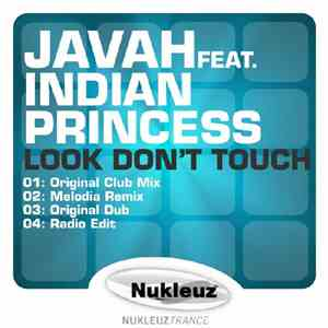 Javah  Feat. Indian Princess - Look Don't Touch