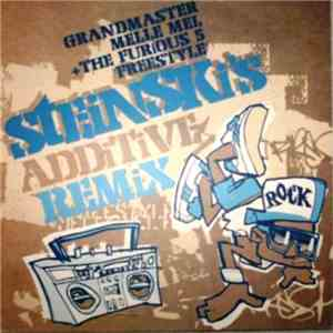 Grandmaster Melle Mel & The Furious Five - Freestyle (Steinski's Additive Remix) mp3 download