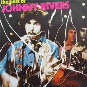 Johnny Rivers - The Best Of