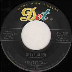 Steve Allen And His Orchestra - Leave It To Me