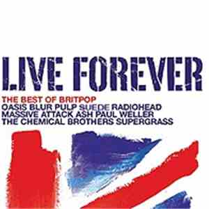 Various - Live Forever (The Best Of Britpop)