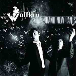 Wolfkin - Brand New Pants