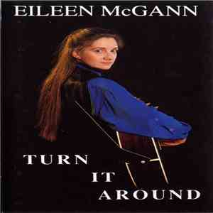 Eileen McGann - Turn It Around