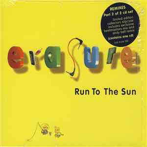 Erasure - Run To The Sun (Remixes)