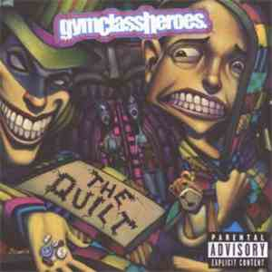 Gym Class Heroes - The Quilt mp3 download