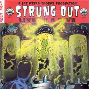 Strung Out - Live In A Dive