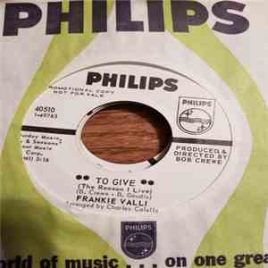 Frankie Valli - To Give (The Reason I Live) mp3 download