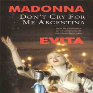 Madonna - Don't Cry For Me Argentina mp3 download