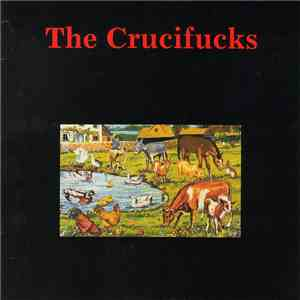The Crucifucks - Our Will Be Done mp3 download