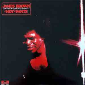 James Brown - Hot Pants
