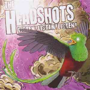 The Headshots - Listen! Listen! Listen