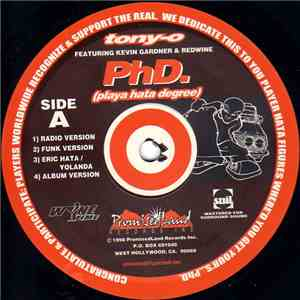 Tony-O Featuring Kevin Gardner & Redwine - PhD. (Playa Hata Degree) mp3 download