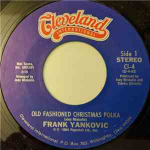Frank Yankovic - Old Fashioned Christmas Polka / There'll Always Be A Christmas