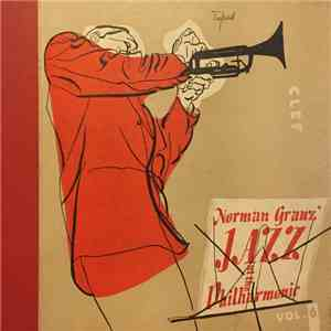 Norman Granz' Jazz At The Philharmonic - Norman Granz' Jazz At The Philharmonic Vol. 6