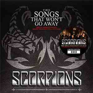 Scorpions - The Songs That Won't Go Away