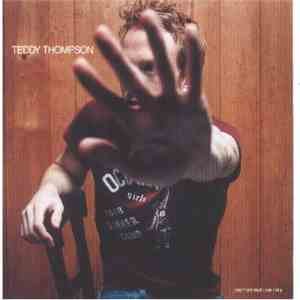Teddy Thompson - Teddy Thompson