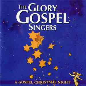 The Glory Gospel Singers - A Gospel Christmas Night mp3 download