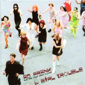 Ad Frank & The Fast Easy Women - In Girl Trouble