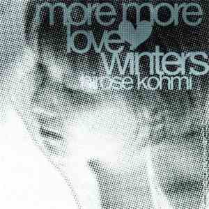 Hirose Kohmi - More More Love Winters