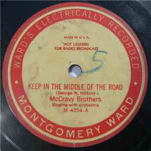 McCravy Brothers - Keep in the Middle of the Road