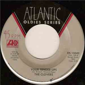 The Clovers / Ivory Joe Hunter - Your Tender Lips / Since I Met You Baby