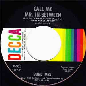 Burl Ives - Call Me Mr. In-Between