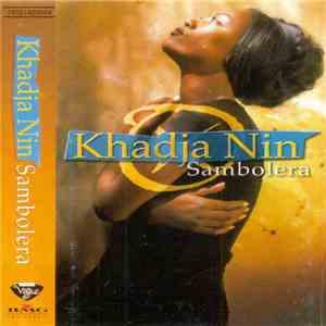 Khadja Nin - Sambolera mp3 download