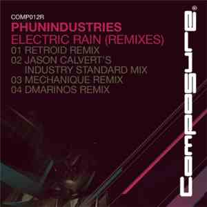 Phunindustries - Electric Rain (Remixes)