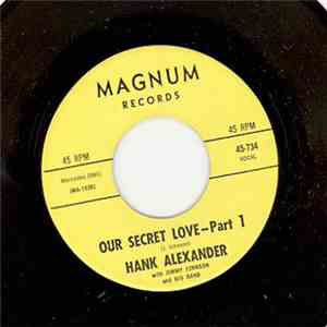 Hank Alexander With Jimmy Johnson And His Band  - Our Secret Love