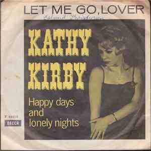 Kathy Kirby - Let Me Go, Lover / Happy Days And Lonely Nights