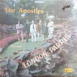 London Parris & The Apostles - The Apostles Feature Their Bass London Parris