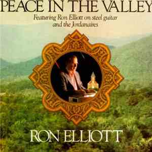 Ron Elliott  - Peace In The Valley