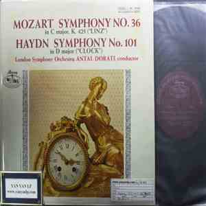 "Anton Dorati, The London Symphony Orchestra - Mozart Symphony No.36 in C Major K425- Haydn Symphony No. 101 in D Major ""Clock"""