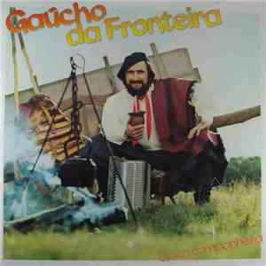Gaúcho Da Fronteira - Gaita Companheira mp3 download